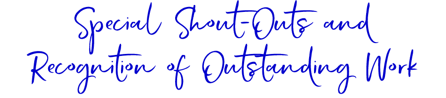 Special Shout Outs